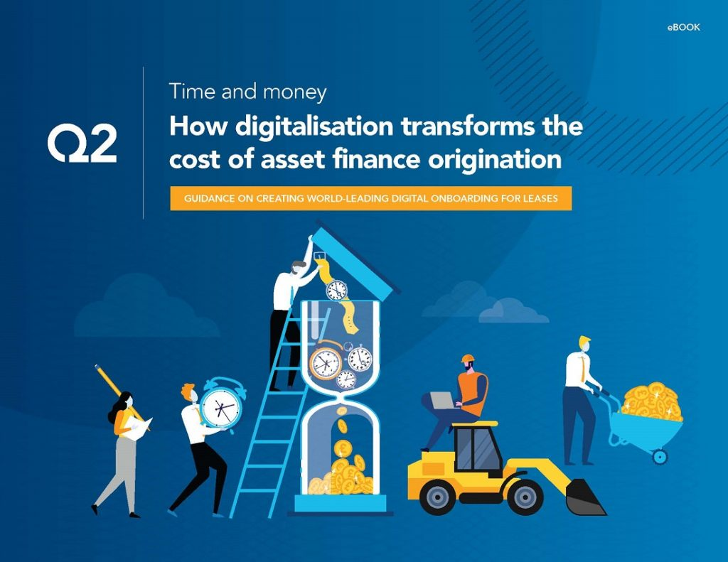 Time and money – How digitalisation transforms the cost of asset finance origination